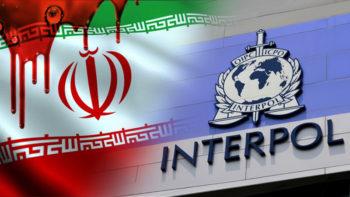 IRAN'S TERRORIST REGIME CALLS ON INTERPOL TO ARREST RESTART LEADER
