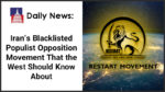 DAILY NEWS: IRAN'S BLACKLISTED POPULIST OPPOSITION MOVEMENT THAT THE WEST SHOULD KNOW ABOUT