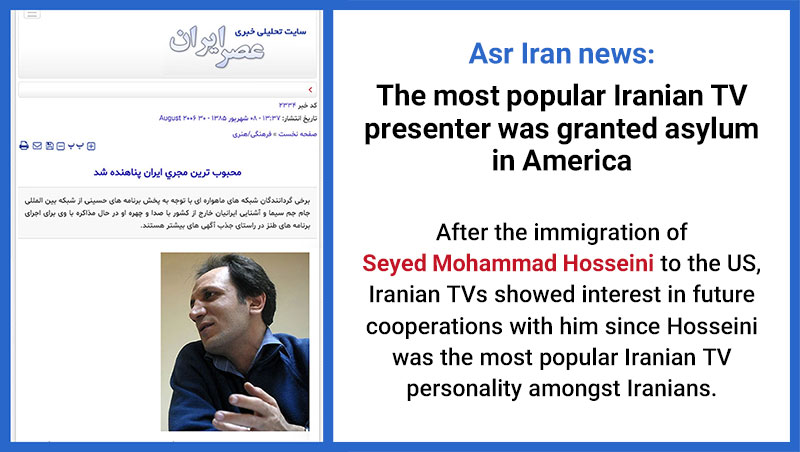 Asr Iran news: The most popular Iranian TV presenter, Seyed Mohammad Hosseini was granted asylum in America