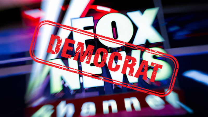 FOX NEWS GIVING RIDE TO DEMOCRATS?!