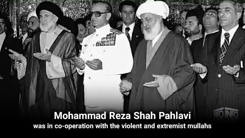 Mohammad Reza Shah Pahlavi was in co-operation with the violent and extremist mullahs