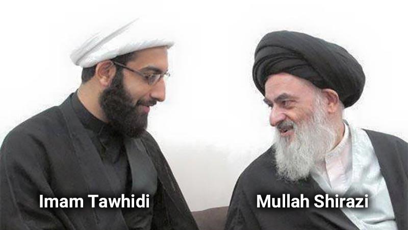 Mullah Sadiq Shirazi and Imam Mohammad Tawhidi