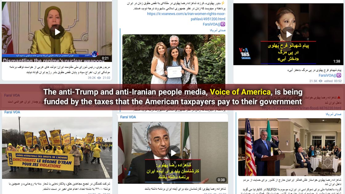 The anti-Trump and anti-Iranian people media, Voice of America, is being funded by the taxes that the American taxpayers pay to their government